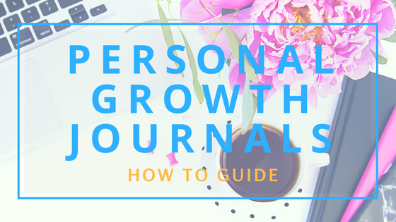 How to Set Up a Personal Growth Journal